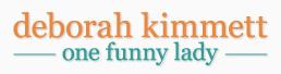 Deborah Kimmett - One Funny Lady